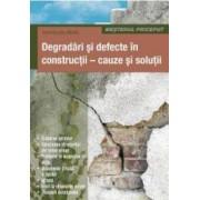 Degradari Si Defecte In Constructii - Cauze Si Solutii - Osztroluczky Miklos