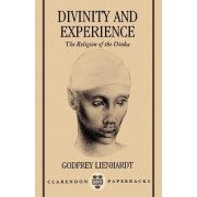 Divinity and Experience by Godfrey Lienhardt