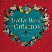 The Twelve Days of Christmas by Rachel Griffin Traditional