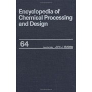 Encyclopedia of Chemical Processing and Design: Waste: Hazardous: Management Guide to Waste: Nuclear: Minimization During Decommissioning Volume 64 by John J. McKetta