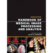 Handbook of Medical Image Processing and Analysis by Isaac Bankman