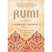 Rumi: A New Translation of Selected Poems