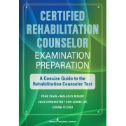 CRC Examination Preparation: A Concise Guide to Rehabilitation Counseling Certification