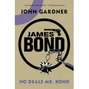 James Bond: No Deals, Mr. Bond by John Gardner