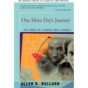 One More Day's Journey by Allen B Ballard