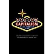 Casino Capitalism by Hans-Werner Sinn