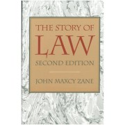 The Story of Law by John M. Zane