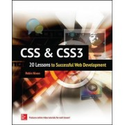 CSS & CSS3: 20 Lessons to Successful Web Development by Robin Nixon
