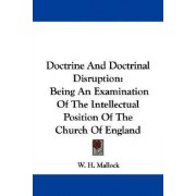 Doctrine and Doctrinal Disruption by W H Mallock