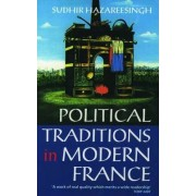 Political Traditions in Modern France by Sudhir Hazareesingh