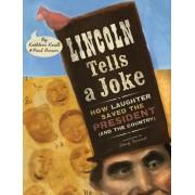 Lincoln Tells a Joke by Kathleen Krull