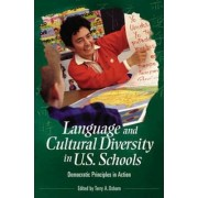 Language and Cultural Diversity in U.S. Schools by Terry A. Osborn