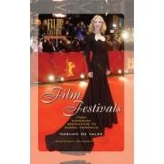 Film Festivals by Marijke de Valck