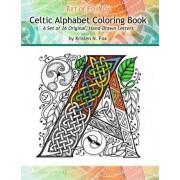 Celtic Alphabet Coloring Book by Kristen N Fox