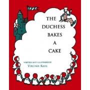The Duchess Bakes a Cake by Virginia Kahl