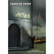 After by Francine Prose