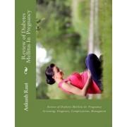 Review of Diabetes Mellitus in Pregnancy by Dr Ankush Nandkishor Raut