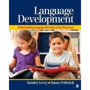 Language Development by Sandra K. Levey