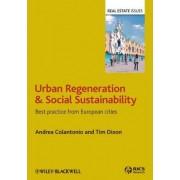 Urban Regeneration and Social Sustainability by Andrea Colantonio