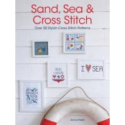Sand, Sea and Cross Stitch by Anna Field