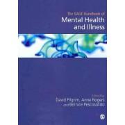 The Sage Handbook of Mental Health and Illness by David Pilgrim