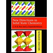 New Directions in Solid State Chemistry by C. N. R. Rao