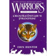 Warriors Super Edition: Crookedstar's Promise by Erin Hunter