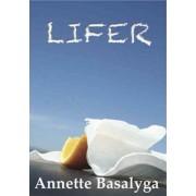 Lifer by Annette Basalyga