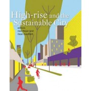 High-rise and the Sustainable City by Han Meyer