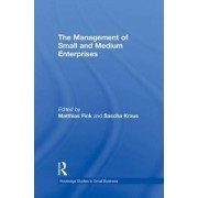 The Management of Small and Medium Enterprises by Matthias Fink