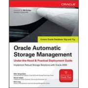Oracle Automatic Storage Management: Under-The-Hood And Practical Deployment Guide