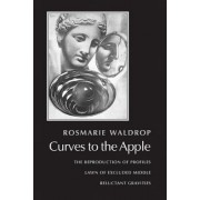 Curves to the Apple: The Reproduction of Profiles/Lawn of Excluded Middle/Reluctant Gravities