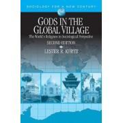 Gods in the Global Village by Lester R. Kurtz