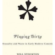 Playing Dirty by Will Stockton