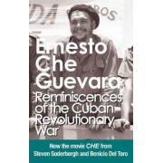 Reminiscences of the Cuban Revolutionary War: Authorised Edition with Corrections Made by Che Guevara by Ernesto 'Che' Guevara
