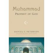 Muhammad, Prophet of God by Daniel Peterson