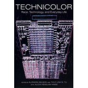 TechniColor by Alondra Nelson