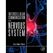 Intercellular Communication in the Nervous System by Robert C. Malenka