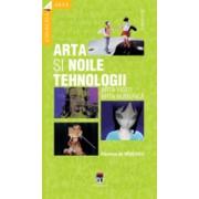 ARTA - NOILE TEHNOLOGII