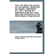 How the West Has Moved on by Welch Rodney