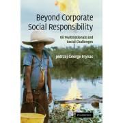 Beyond Corporate Social Responsibility by Jedrzej George Frynas