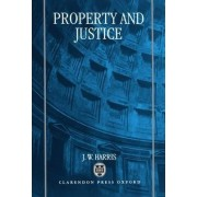 Property and Justice by J.W. Harris