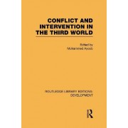 Conflict Intervention in the Third World by Mohammed Ayoob