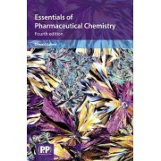 Essentials of Pharmaceutical Chemistry by Donald Cairns
