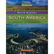 Reading Expeditions (World Studies: World Regions): South America: Geography and Environments by Carl Proujan