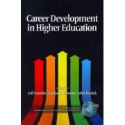 Career Development in Higher Education by Jeff L. Samide