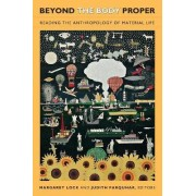 Beyond the Body Proper by Margaret M. Lock