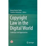 Copyright Law in the Digital World 2017 by Manoj Kumar Sinha
