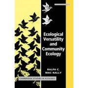 Ecological Versatility and Community Ecology by Ralph C. Macnally