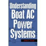 Understanding Boat AC Power Systems by John C. Payne